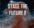 Stage the Future 2 – Some General Thoughts