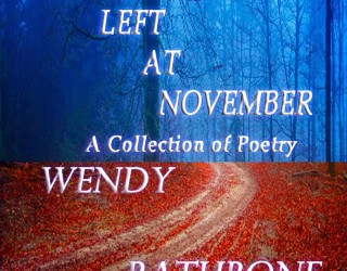 Poetry Review – Turn Left at November, by Wendy Rathbone
