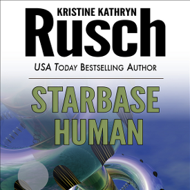 Small Press Book Review:  Starbase Human by Kristine Kathryn Rusch