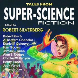 Small Press Book Review:  Tales From Super-Science Fiction