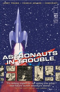 Astronauts in Trouble Issue 2