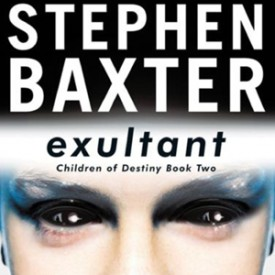 Review: Exultant, by Stephen Baxter