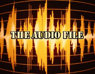 The Audio File: Changes