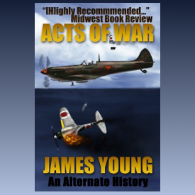 Book Review: Acts of War by James Young