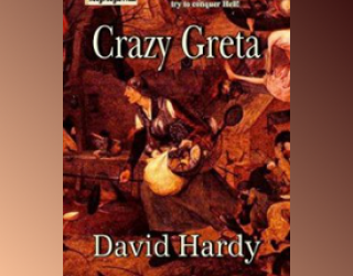 Small Press Book Review: Crazy Greta by David Hardy