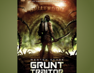Review: Grunt Traitor by Weston Ochse