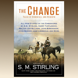 Book Review: The Change: Tales of Downfall and Rebirth edited by SM Stirling