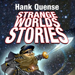 Review: Strange World Stories by Hank Quense