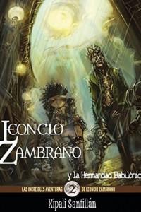 Portada de Leoncio Zambrano y la Hermandad Babilónica.