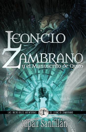 Portada de Leoncio Zambrano y el Manuscrito de Quito.