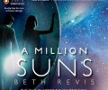Book Review: A Million Suns by Beth Revis