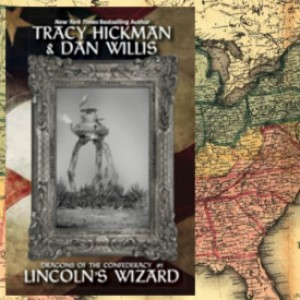 Review: Lincoln's Wizard by Tracy Hickman & Dan Willis