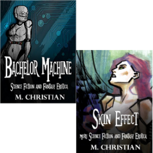AMAZING PEOPLE: M. Christian's  Bachelor Machine & Skin Effect Re-Released