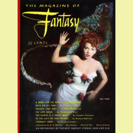 Figure 1 - The Magazine of Fantasy No. 1 Fall 1949