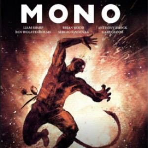 Review: MONO Vol. 1 by Sharp, Wolstenholme, and Cramb
