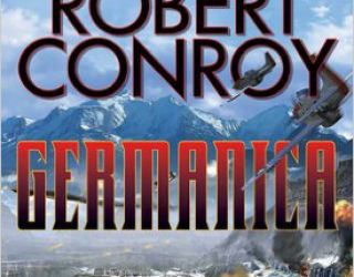 Book Review: Germanica by Robert Conroy