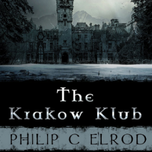 Review:  The Krakow Klub by Philip C Elrod