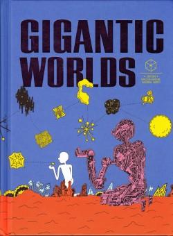 gigantic worlds