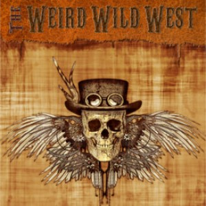 Review: The Weird Wild West