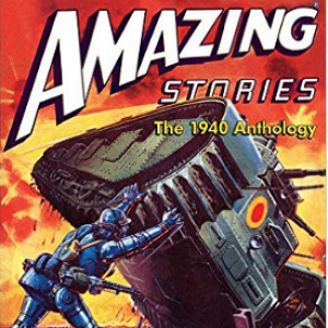 Almost in time for the Holidays:  The BEST of Amazing Stories 1940