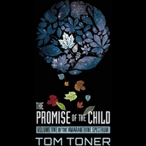 Book Review: The Promise of the Child by Tom Toner