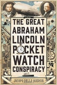 great abraham lincoln pocket watch conspiracy
