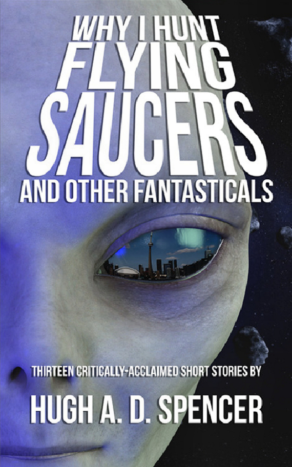 Figure 3 - Why I Hunt Flying Saucers cover