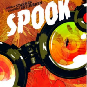 Review: Spook by Joshua Starnes and Lisandro Estherren