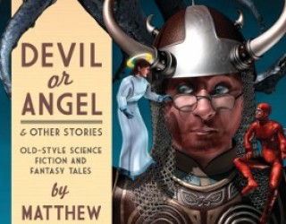 Review: Devil or Angel by Matthew Hughes