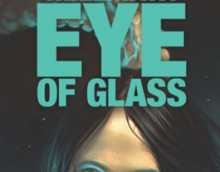 Exclusive Excerpt:  Hellmaw 5: Eye of Glass by Marie Bilodeau