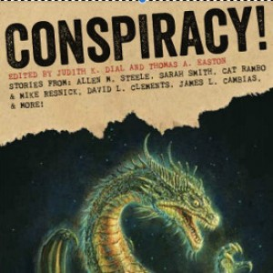 Review: Conspiracy ed. by Judith K. Dial and Thomas A. Easton