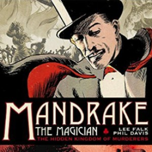 Review: MANDRAKE THE MAGICIAN VOL. 1