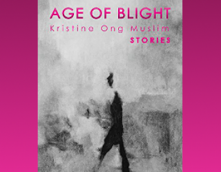 Review: The Age of Blight, by Kristine Ong Muslim