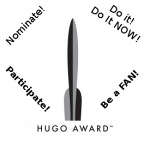 HUGO NOMINATIONS CLOSE TONIGHT