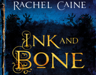Book Review: Ink and Bone by Rachel Caine
