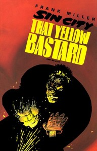 Sin_City-That_Yellow_Bastard_6_c01