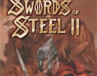 Review: Swords of Steel II