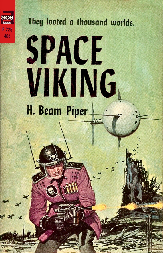 Figure 3 - H. Beam Piper's Space Viking cover by Ed Valigursky CENTER
