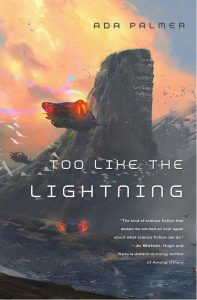 Too Like the Lightening by Ada Palmer cover