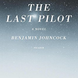 Book Review: The Last Pilot by Benjamin Johncock