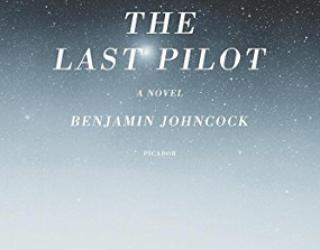 Book Review: The Last Pilot by Benjamin Johncock