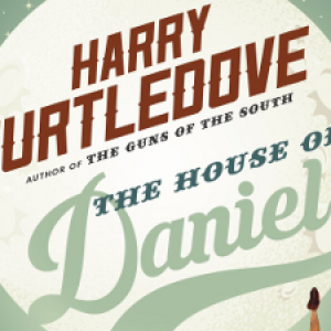 Book Review: The House of Daniel by Harry Turtledove