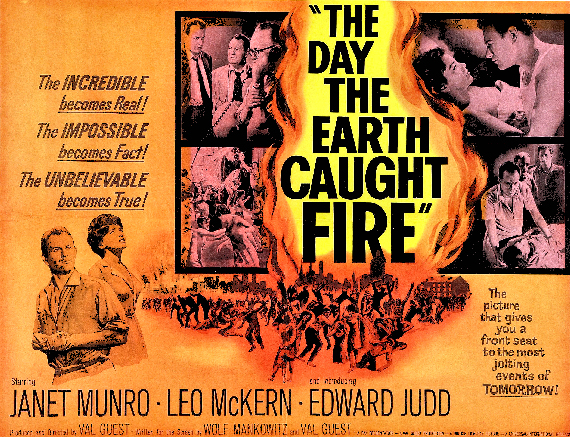 Figure 5 - Day the Earth Caught Fire poster