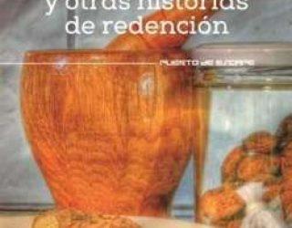 Reseña de libro: La Pena y Otras Historias de Redención de Marcela Ponce Trujillo.