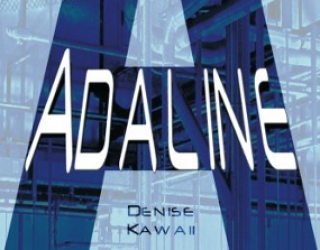 Review: Adaline, by Denise Kawaii