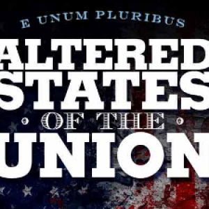 Preview Review: Altered States of the Union – What America Could Be