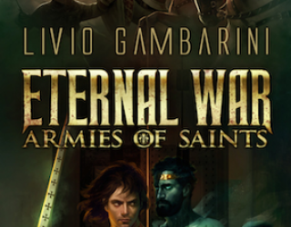 Review: Eternal War – Armies of Saints  by Livio Gambarini