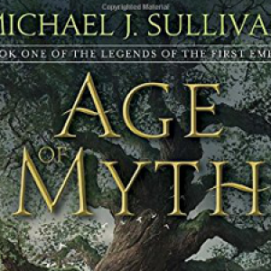 Excerpt:  The Age of Myth, Book 1 of The Legends of the First Empire, by Michael J. Sullivan