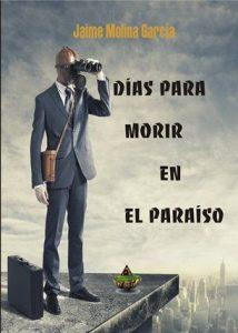 DIAS MORIR PARAISO