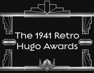 1941 Retro Hugo Award Winners